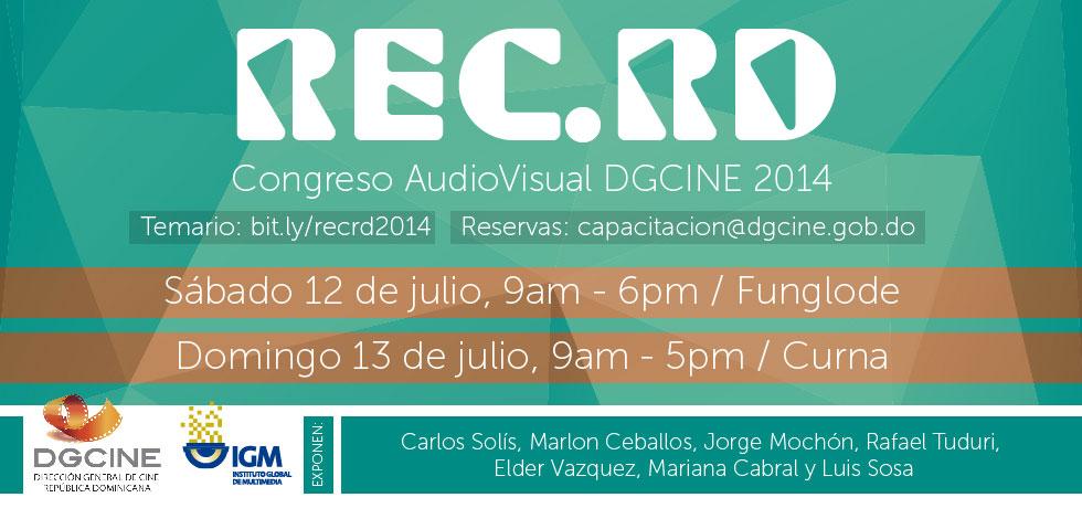 Expertos nacionales e internacionales se reunirán en Congreso Audiovisual REC.RD